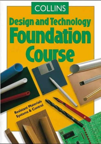 Collins Design and Technology - Foundation Course (Collins Design & Technology)