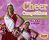Cheer Competitions: Impressing the Judges (Cheerleading)