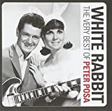 Peter Posa White Rabbit: The Very Best Of Peter Posa