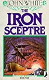 The Iron Sceptre (The Archives of Anthropos Book Four)