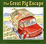 The Great Pig Escape (0395797241) by Christelow, Eileen