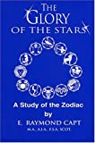 Glory of the Stars: A Study of the Zodiac