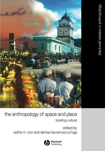 The Anthropology of Space and Place: Locating Culture...