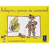 Arlequin, prince de carnaval