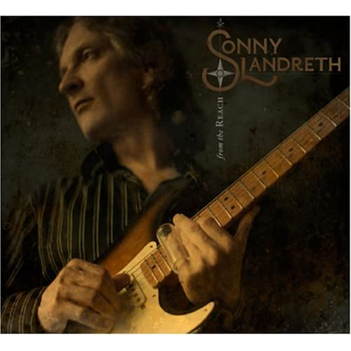 From the Reach by Sonny Landreth