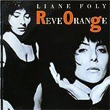 echange, troc Liane Foly - Rêve orange