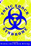 img - for Toxic Shock Syndrome book / textbook / text book