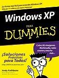 Windows XP Para Dummies (Spanish Edition) (0764540971) by Rathbone, Andy
