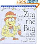 Zug the Bug (Rhyme-and -read Stories)