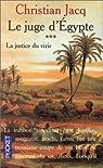 Le Juge d'Egypte, tome 3 : La Justice du vizir par Jacq