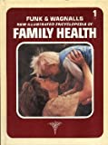 img - for Funk & Wagnalls New Illustrated Encyclopedia of Family Health, Vol. 1, A-B book / textbook / text book