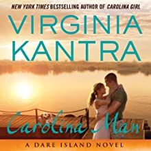 Carolina Man: A Dare Island Novel Audiobook by Virginia Kantra Narrated by Sophie Eastlake