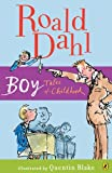 Boy: Tales Of Childhood (Turtleback School & Library Binding Edition) (0613639227) by Roald Dahl