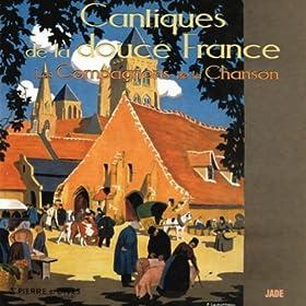 Cantiques de la douce France