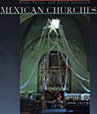 Mexican Churches (0811823598) by Porter, Eliot