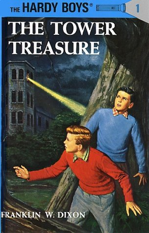 Hardy Boys 01: The Tower Treasure (Hardy Boys), FRANKLIN W. DIXON