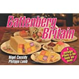 Battenberg Britain: A nostalgic tribute to the foods we lovedby Nigel Cassidy