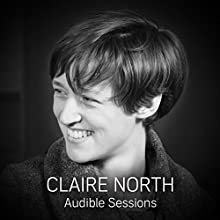 Claire North and Peter Kenny: Audible Sessions: Free exclusive interview Discours Auteur(s) : Elise Italiaander Narrateur(s) : Claire North, Peter Kenny