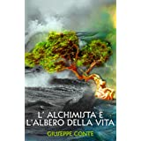 L&#39;alchimista e l&#39;albero della vitadi Giuseppe Conte
