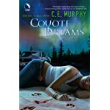 Coyote Dreams (The Walker Papers, Book 3) ~ C. E. Murphy