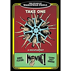 Wakefield Poole's Take One / Moving