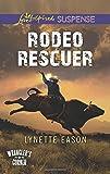 Rodeo Rescuer (Wranglers Corner)