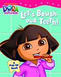 Dora: Lets Brush Our Teeth (Dora the Explorer)