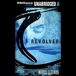 Revolver   [Marcus Sedgwick]