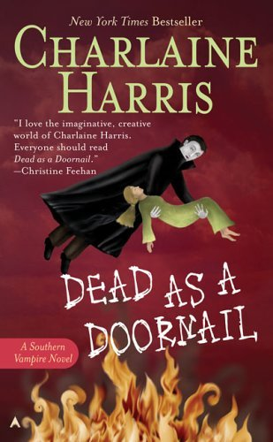 Dead as a Doornail (Southern Vampire Mysteries, Book 5) (Mass Market Paperback)