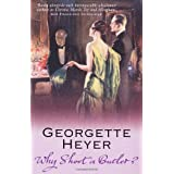 Why Shoot a Butler?by Georgette Heyer