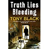 Truth Lies Bleeding (Di Rob Brennan 1)by Tony Black