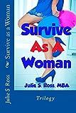 Survive as a Woman: Trilogy