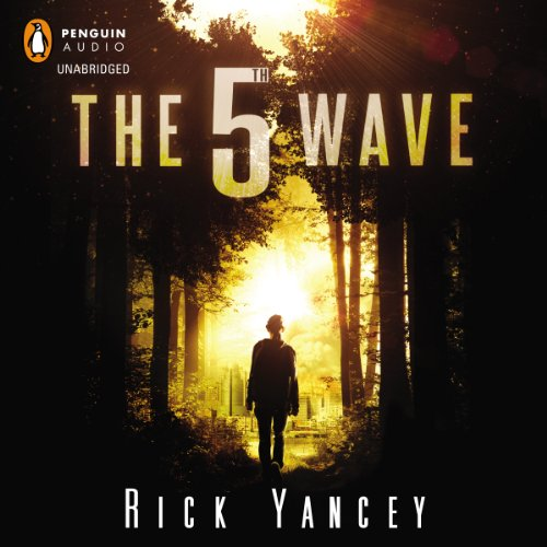 The 5th Wave (Unabridged) - Rick Yancey