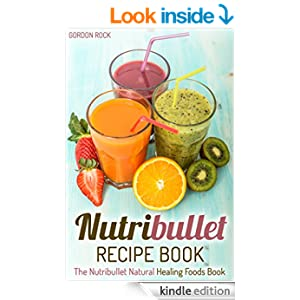 Nutribullet Natural Healing Foods Book Uk