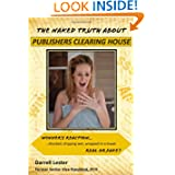 The Naked Truth about Publishers Clearing House by Darrell Lester  (Oct 27, 2011)