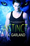 Instinct by J.A. Garland