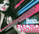 The World's Greatest Electro House!