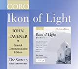 The Sixteen John Tavener: Ikon Of Light [The Sixteen, Harry Christophers] Commemorative Edition
