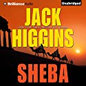 Sheba Audiobook by Jack Higgins Narrated by Christopher Lane