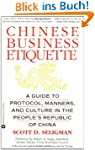 Chinese Business Etiquette: A Guide t...