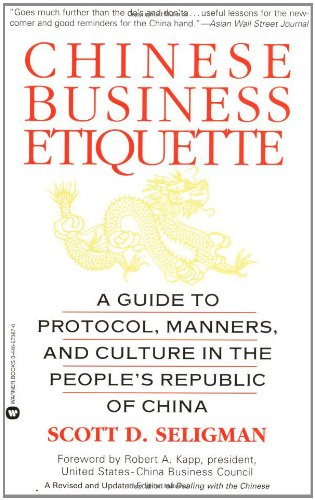 Chinese Business Etiquette: A Guide to Protocol, ...