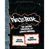 """Piecebook: The Secret Drawings of Graffiti Writersvon """"Sacha Jenkins"""""""
