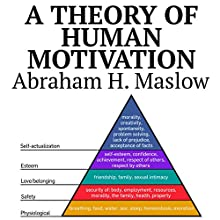 A Theory of Human Motivation Audiobook by Abraham H. Maslow Narrated by Troy W. Hudson