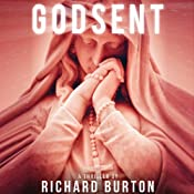 Godsent: A Thriller | [Richard Burton]