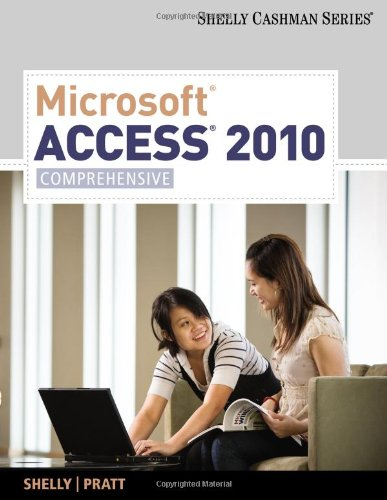 Microsoft Access 2010: Comprehensive (SAM 2010 Compatible...