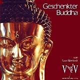 """Geschenkter Buddhavon """"Susa Nientiedt"""""""