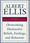 Overcoming Destructive Beliefs, Feeli...