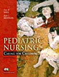 img - for Pediatric Nursing: Caring for Children, Essentials Version (4th Edition) book / textbook / text book