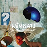 Is This Christmas?by The Wombats