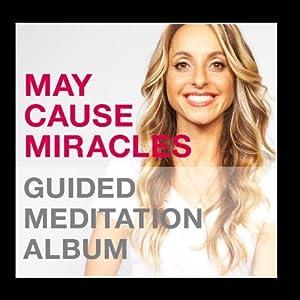 May Cause Miracles Meditation Album